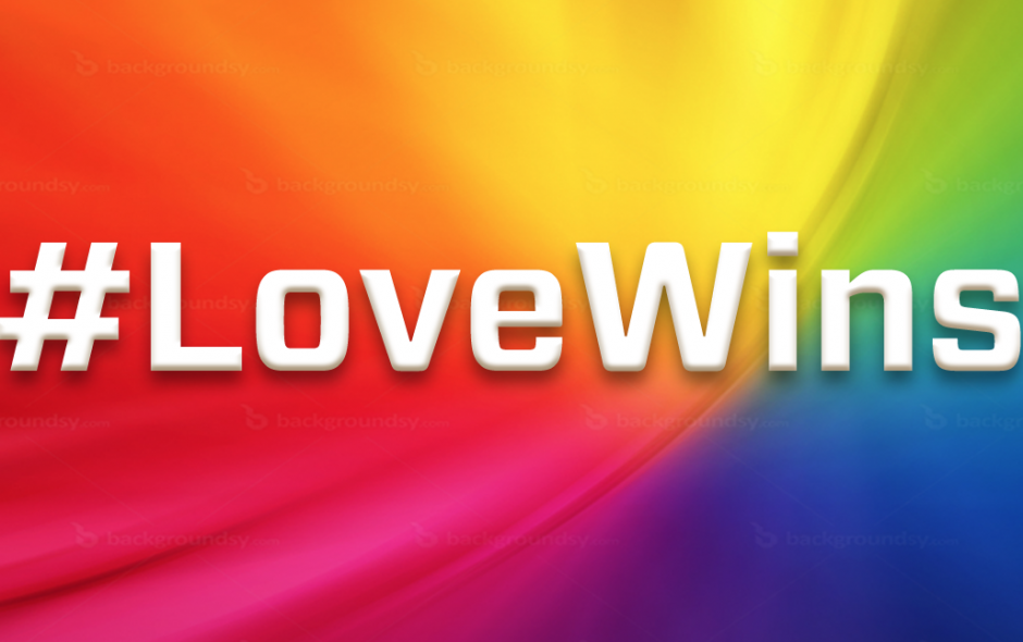 Love Wins. Every Time.