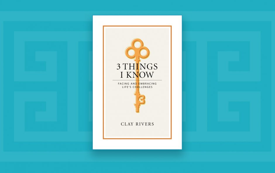 """Announcing My New Book … """"3 Things I Know"""""""